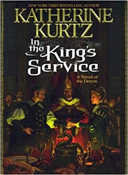 In the King's Service (Kurtz, Katherine)