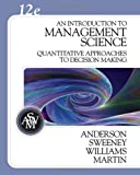 img - for An Introduction to Management Science: Quantitative Approaches to Decision Making (with CD-ROM and Crystal Ball Pro Printed Access Card) book / textbook / text book