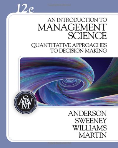 An Introduction to Management Science: Quantitative...