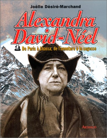 alexandra-david-neel-de-paris-a-lhassa-de-laventure-a-la-sagesse