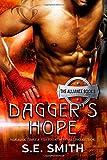 Daggers Hope: The Alliance Book 3 (Volume 3)