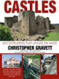 Castles and Fortifications from Around the World (1902886089) by Gravett, Christopher