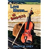 Love Means... No Boundariesby Andrew Grey