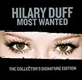 Hilary Duff Most Wanted [Collector's Signature Edition]