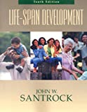 Life Span Development (0072967390) by John W. Santrock