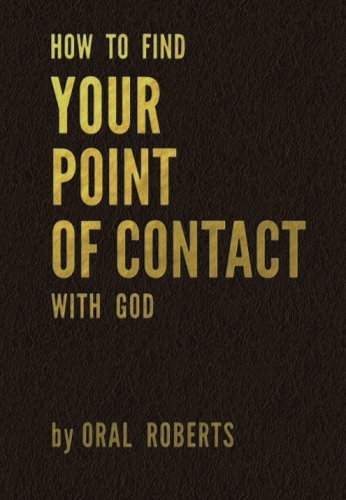 How to Find Your Point of Contact with God
