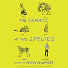 The Female of the Species Audiobook by Mindy McGinnis Narrated by Amanda Dolan, Bittner Bolding, Dan Justis