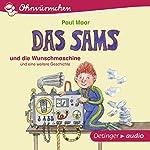 Das Sams und die Wunschmaschine und eine weitere Geschichte | Paul Maar