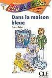 Dans la maison bleue : Niveau 1