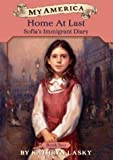img - for My America: Home At Last: Sofia's Immigrant Diary Book Two book / textbook / text book