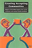 Creating Accepting Communities: Report of the Mind Inquiry into Social Exclusion (1874690871) by Dunn, Sara