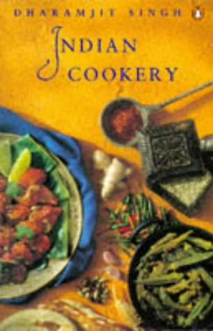 Indian Cookery (Penguin handbooks) by Dharamjit Singh