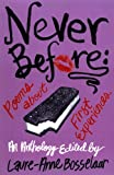 img - for Never Before: Poems About First Experiences book / textbook / text book