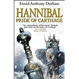 Hannibal: Pride Of Carthageby David Anthony Durham