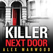 The Killer Next Door | [Alex Marwood]