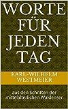 img - for Worte f r jeden Tag: aus den Schriften der mittelalterlichen Waldenser (German Edition) book / textbook / text book