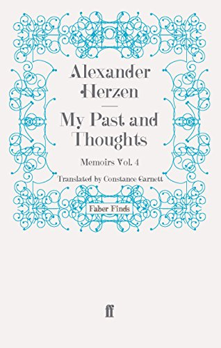 My Past and Thoughts: Memoirs Volume 4: Memoirs v. 4