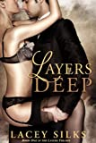 Layers Deep (Layers Trilogy Book 1)