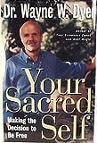 Your Sacred Self (0060177861) by Dyer, Wayne W.