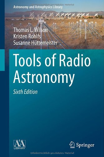 Tools Of Radio Astronomy (Astronomy And Astrophysics Library)