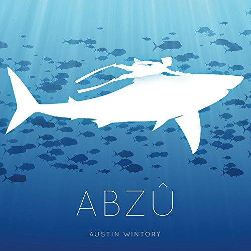 Austin Wintory - ABZU