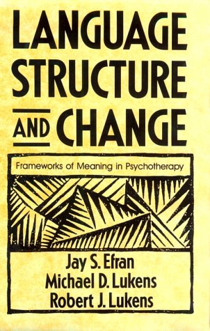 Language, Structure, and Change: Frameworks of Meaning in...