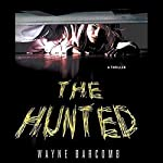 The Hunted | Wayne Barcomb