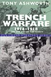 Trench Warfare 1914-18: The Live And Let Live System (Pan Grand Strategy) (0330480685) by Tony Ashworth