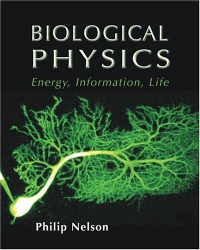 Biological Physics: Energy, Information, Life