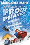 The Riddle of the Frozen Phantom (0007113749) by MARGARET MAHY