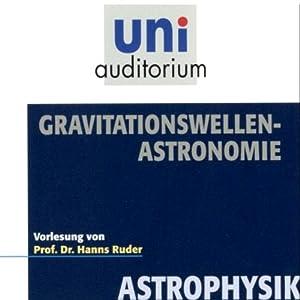 Gravitationswellenastronomie Hörbuch