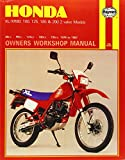 Chris Rogers Honda XL/XR80, 100, 125, 185 and 200 2 Valve Models, 1978-87 Owner's Workshop Manual (Motorcycle Manuals)