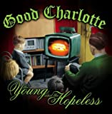 echange, troc Good Charlotte - The Young And The Hopeless