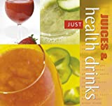 Juices and Health Drinks (Just) Catherine Larner