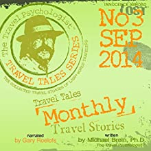Travel Tales Monthly: No. 3 Sep 2014: Travel Tales Monthly (       UNABRIDGED) by Michael Brein Narrated by Gary Roelofs