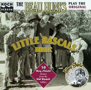 the beau hunks - The Beau Hunks Play the Original Little Rascals Music: 50 Roy Shield Themes - Lyrics2You