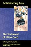 Remembering Aizu: The Testament of Shiba Goro