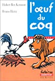 [L']oeuf du coq