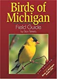 Birds of Michigan Field Guide, Second Edition (159193043X) by Stan Tekiela