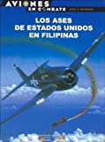 Los Ases de Estados Unidos En Filipinas (Spanish Edition)