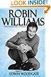 Robin Williams: Robin Williams Life C...