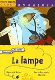 """Afficher """"La Lampe"""""""