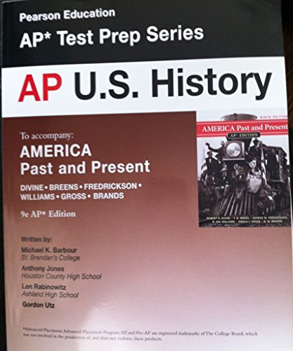AP U.S. History to Accompany America Past and Present (AP est Prep Series)