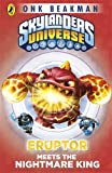 Skylanders Mask of Power: Eruptor Meets the Nightmare King: Book 7