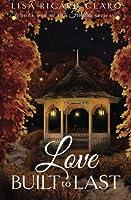 Love Built to Last: Fireflies ~ Book 1 (Volume 1)
