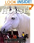 Complete Horse: : Complete Guide Of Riding,Horse Care And...