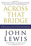 Image of Across That Bridge: Life Lessons and a Vision for Change