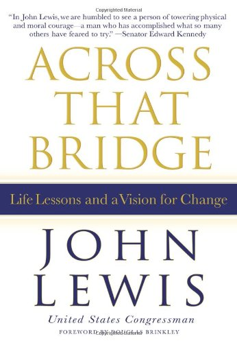 across-that-bridge-life-lessons-and-a-vision-for-change