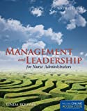 Management And Leadership For Nurse Administrators (Roussel, Management and leadership for Nurse Administrators With Online Access)