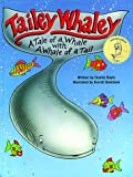 Tailey Whaley: A Tale of a Whale With a Whale of a Tail